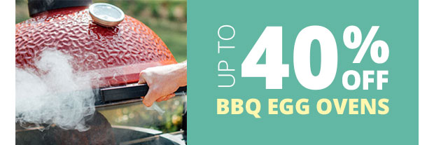 Save Up To 40% on Egg BBQ Ovens