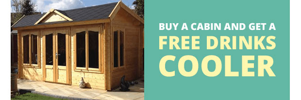 Free Drinks Cooler with Any Garden Cabin Building